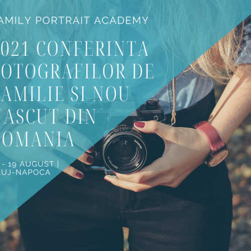 Conferință Family Portrait Academy #FPA2021